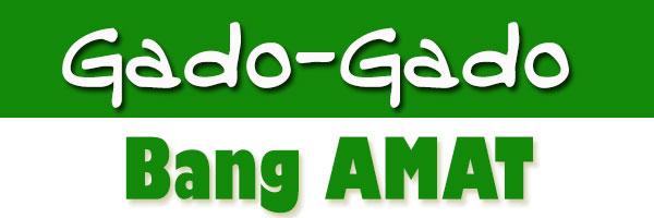GADO-GADO-BANG-AMAT