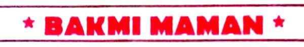 BAKMI-MAMAN